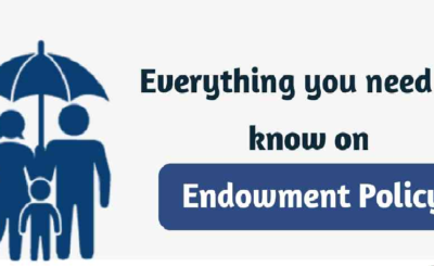 Everything You Need to Know About Endowment Policy